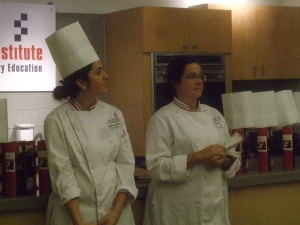 Two of my chef instructors.  I didn't get to know Chef Sabrina very well as we were with her such a short time.  However, I felt like I kept pestering Chef Kathryn since she was willing to answer all my pastry questions!